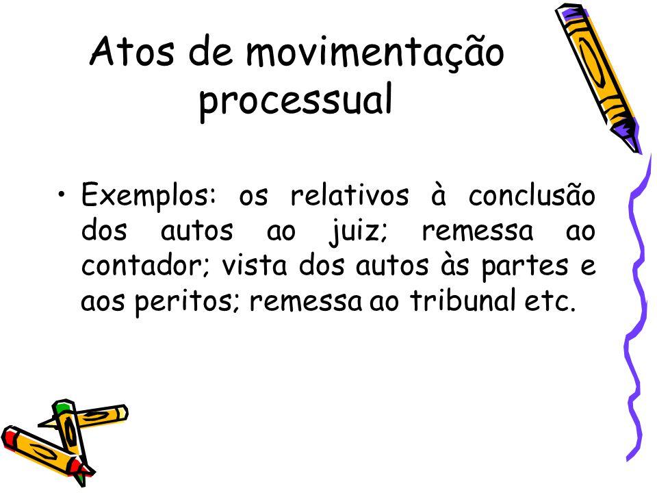 Atos de movimentação processual