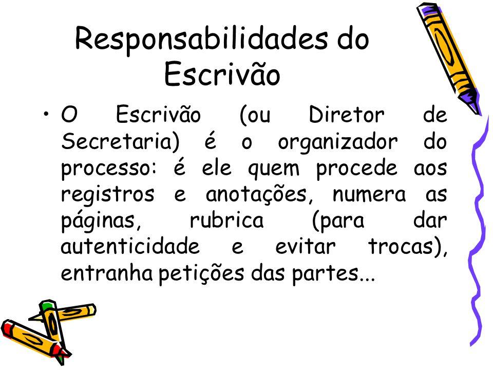 Responsabilidades do Escrivão