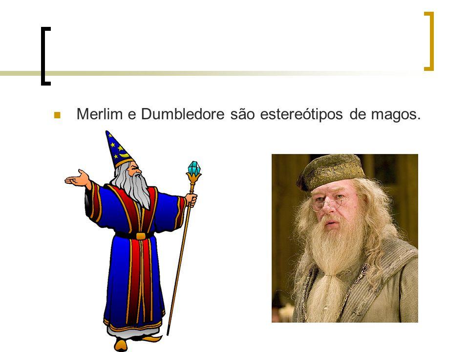 Merlim e Dumbledore são estereótipos de magos.