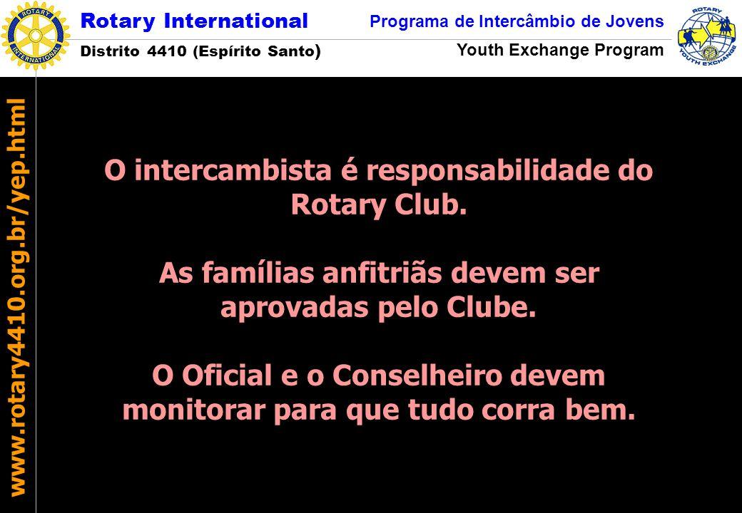 O intercambista é responsabilidade do Rotary Club