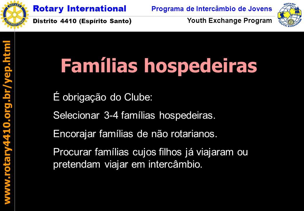 Famílias hospedeiras É obrigação do Clube: