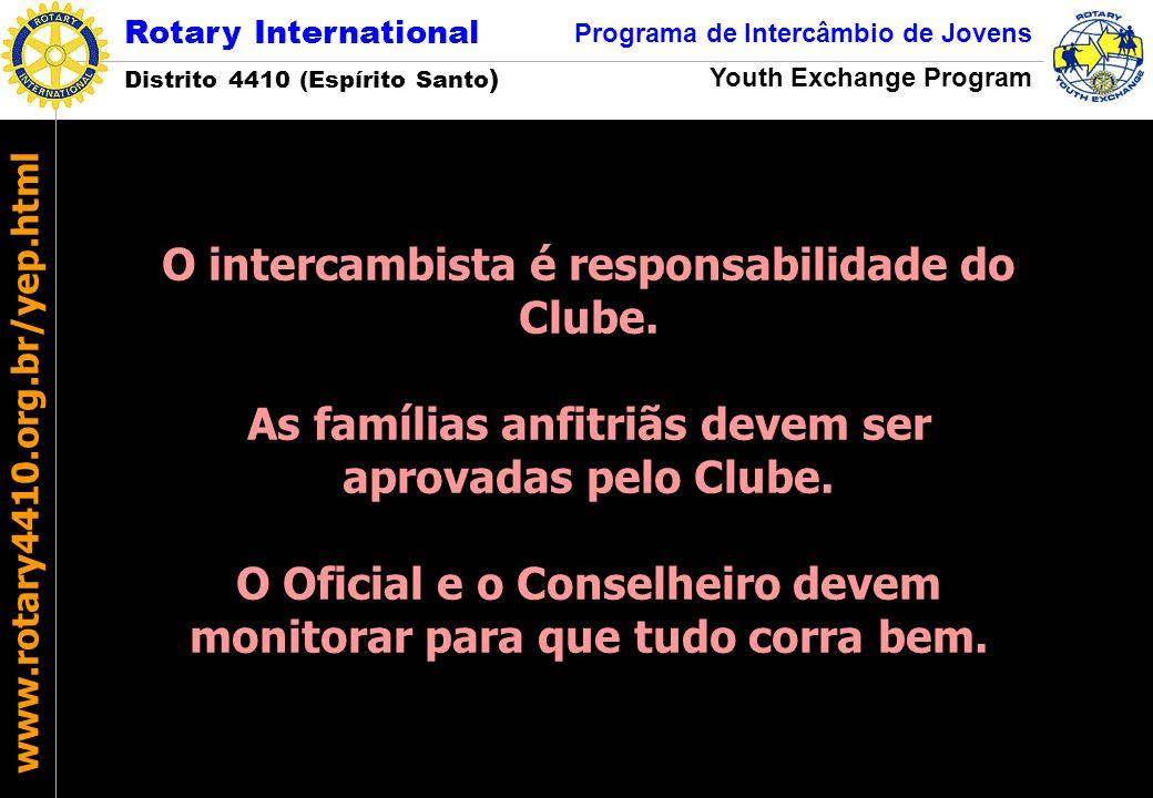 O intercambista é responsabilidade do Clube