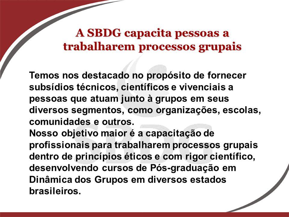 A SBDG capacita pessoas a trabalharem processos grupais
