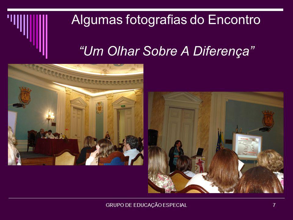 Algumas fotografias do Encontro Um Olhar Sobre A Diferença