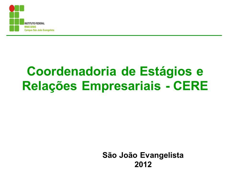 Coordenadoria de Estágios e Relações Empresariais - CERE