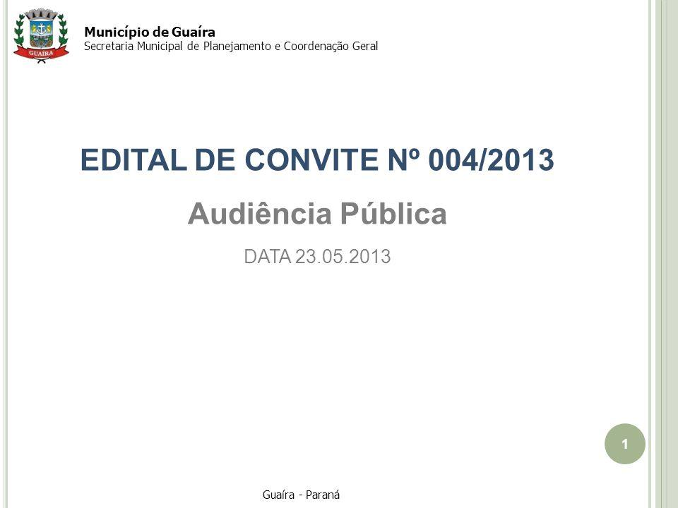 EDITAL DE CONVITE Nº 004/2013 Audiência Pública