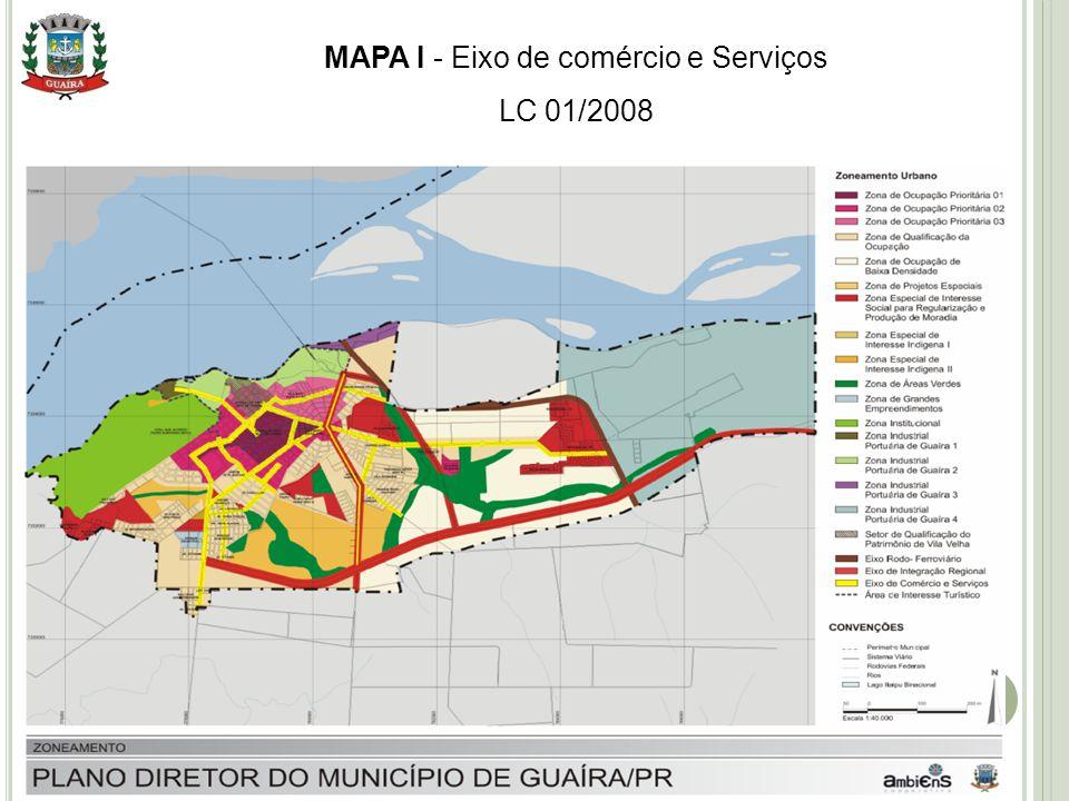 MAPA I - Eixo de comércio e Serviços