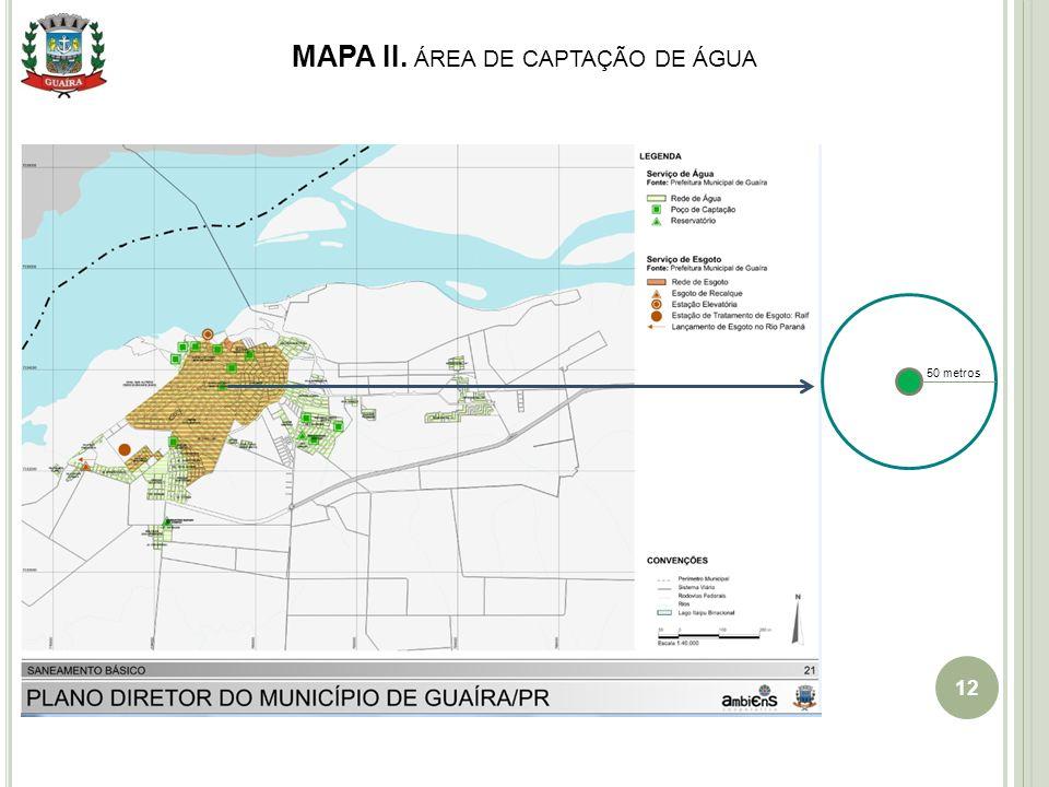 MAPA II. ÁREA DE CAPTAÇÃO DE ÁGUA