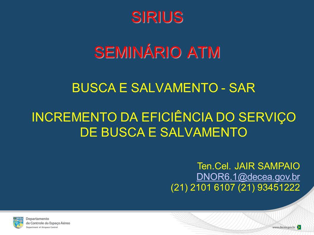 SIRIUS SEMINÁRIO ATM BUSCA E SALVAMENTO - SAR