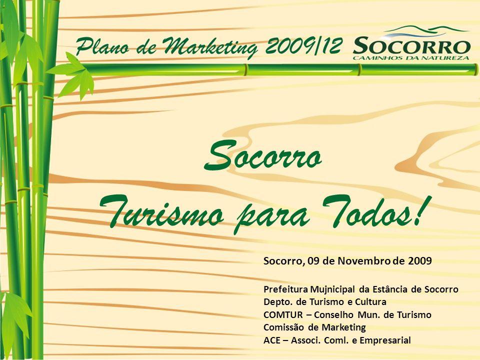 Socorro Turismo para Todos! Socorro, 09 de Novembro de 2009