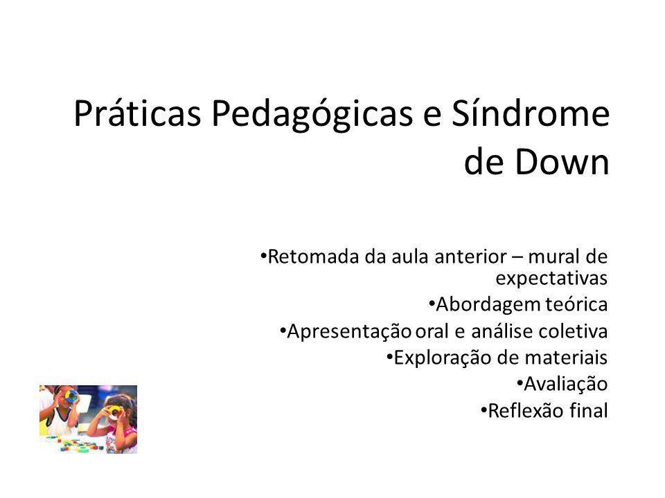 Práticas Pedagógicas e Síndrome de Down