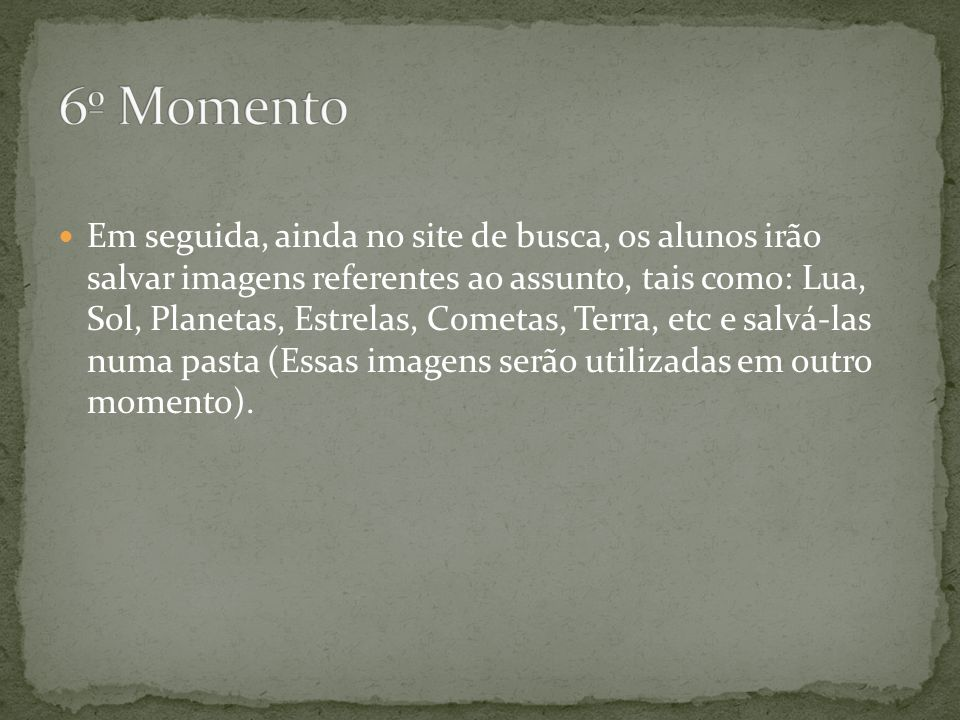 6º Momento