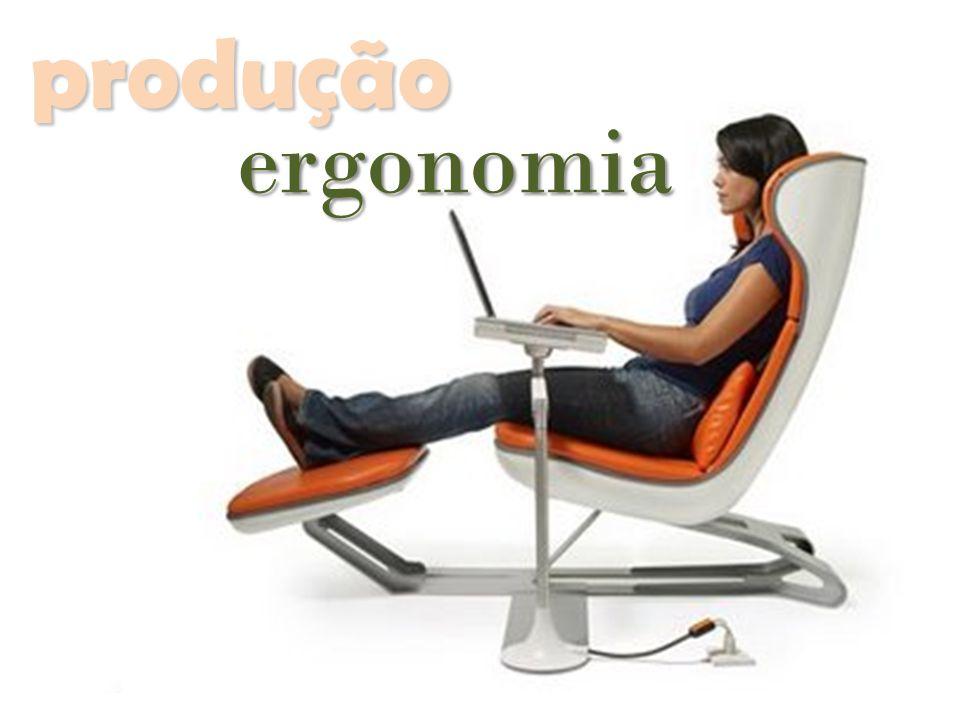 produção ergonomia