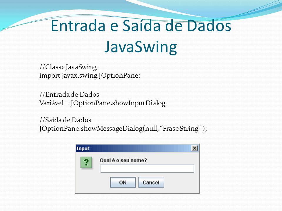 Entrada e Saída de Dados JavaSwing