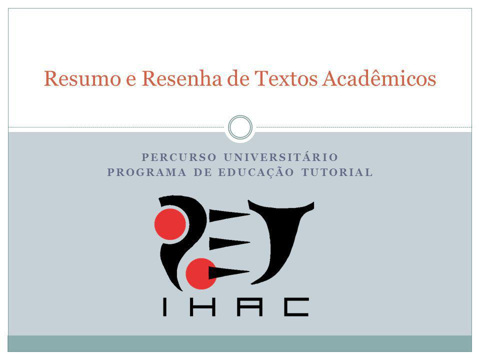 Resumo e Resenha de Textos Acadêmicos