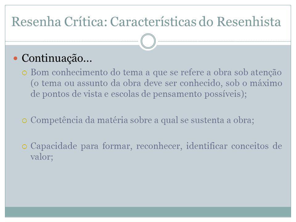 Resenha Crítica: Características do Resenhista