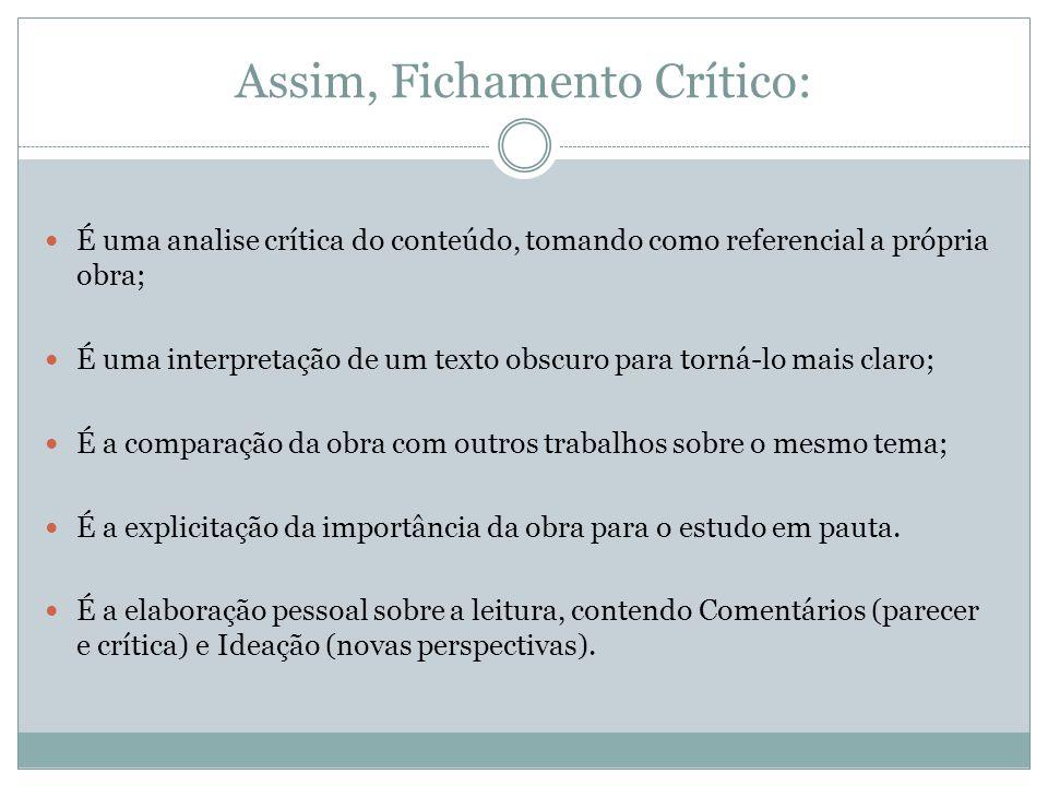 Assim, Fichamento Crítico: