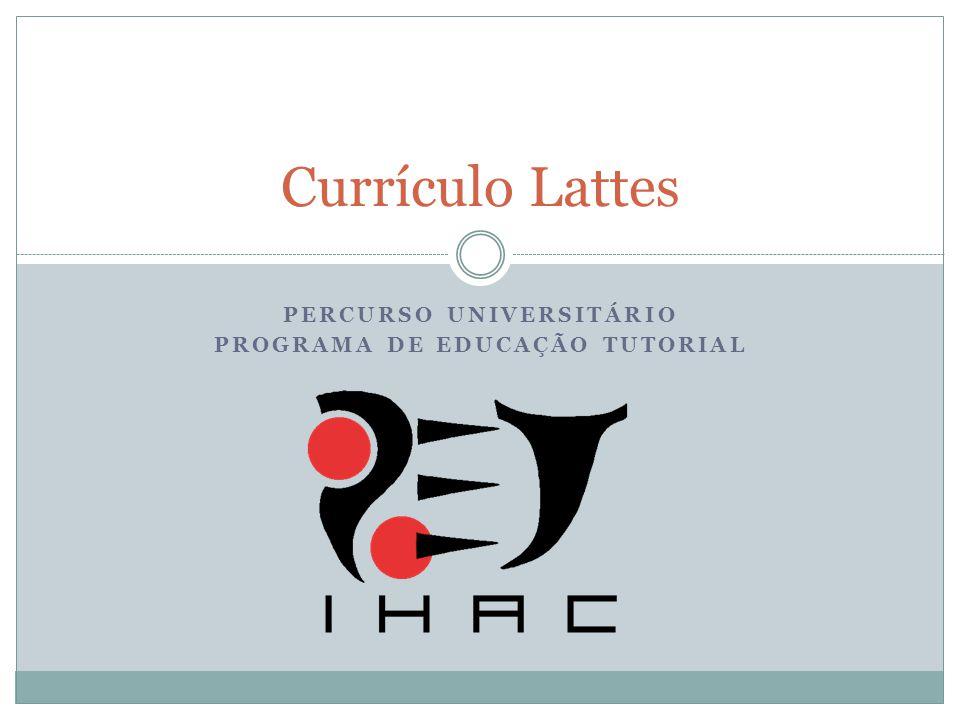 Percurso universitário Programa de educação tutorial