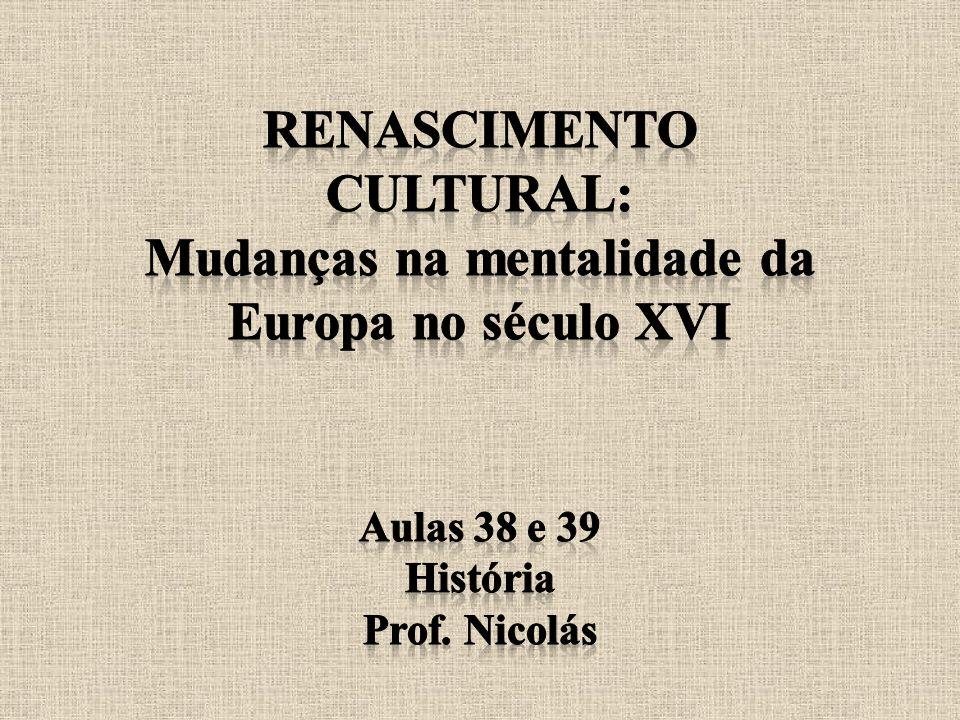 Mudanças na mentalidade da Europa no século XVI