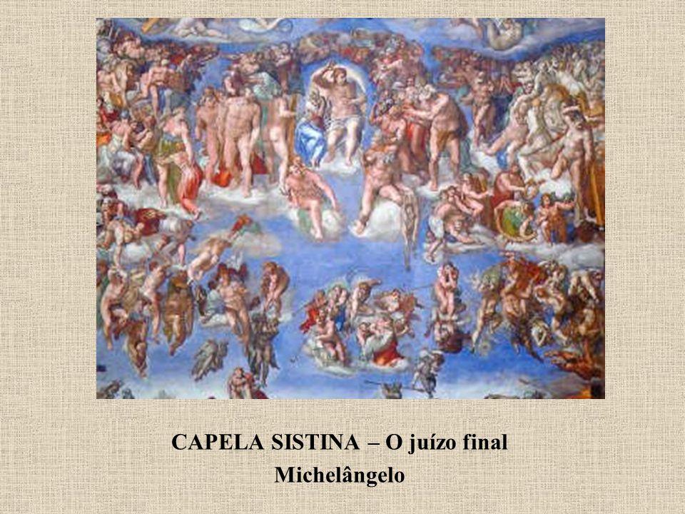 CAPELA SISTINA – O juízo final