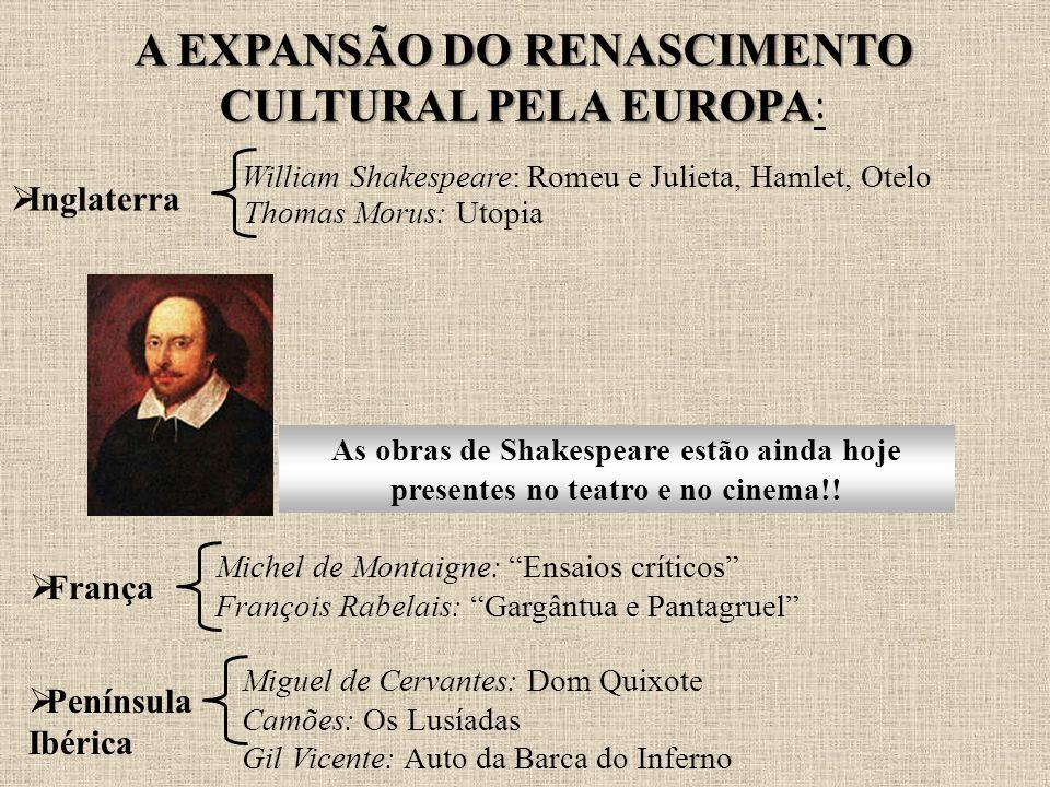 A EXPANSÃO DO RENASCIMENTO CULTURAL PELA EUROPA: