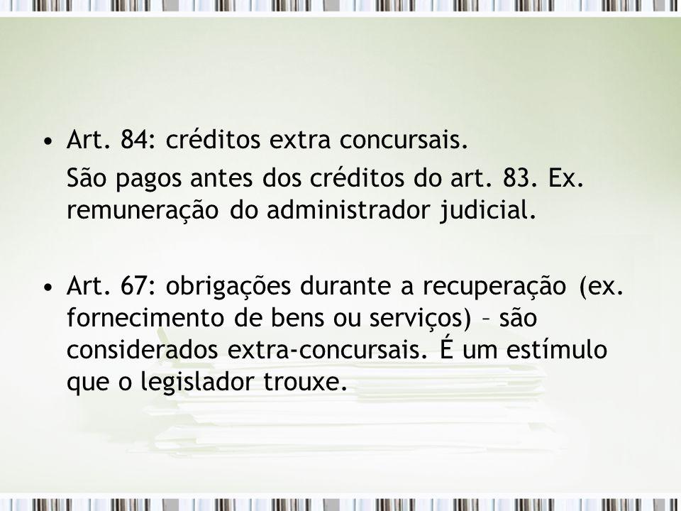 Art. 84: créditos extra concursais.