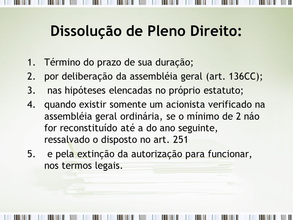 Dissolução de Pleno Direito: