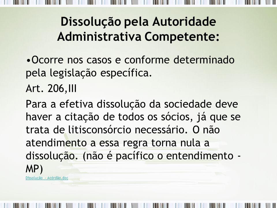 Dissolução pela Autoridade Administrativa Competente: