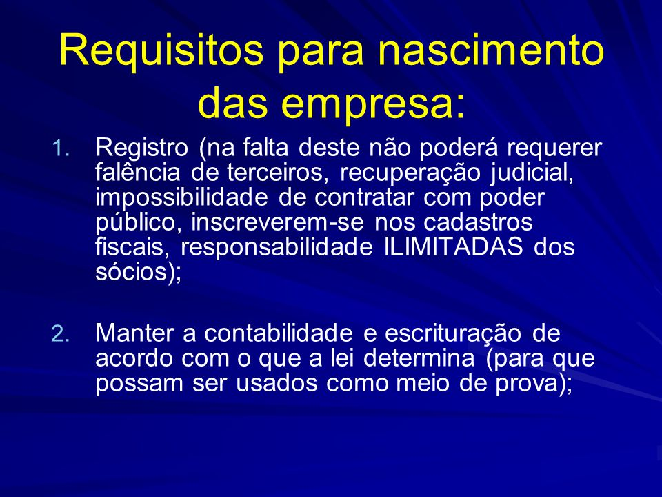 Requisitos para nascimento das empresa: