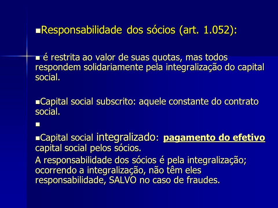 Responsabilidade dos sócios (art. 1.052):