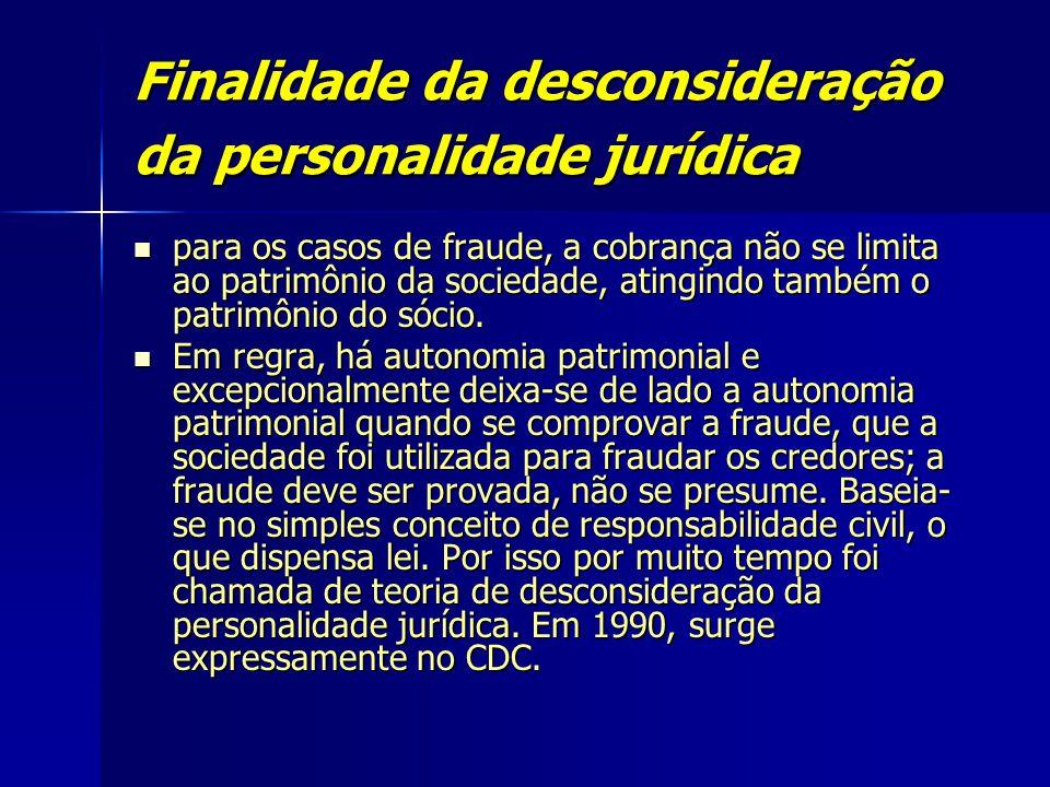 Finalidade da desconsideração da personalidade jurídica