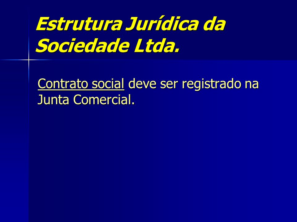 Estrutura Jurídica da Sociedade Ltda.