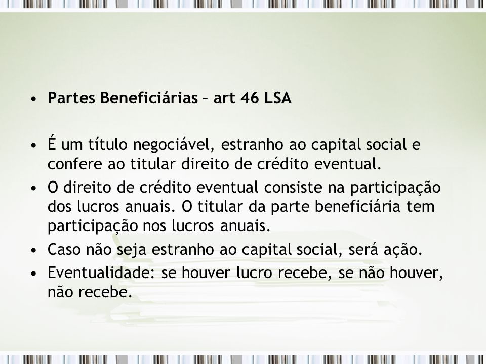 Partes Beneficiárias – art 46 LSA