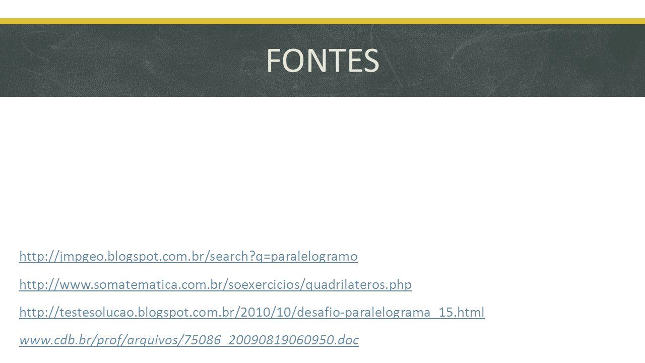 FONTES http://jmpgeo.blogspot.com.br/search q=paralelogramo