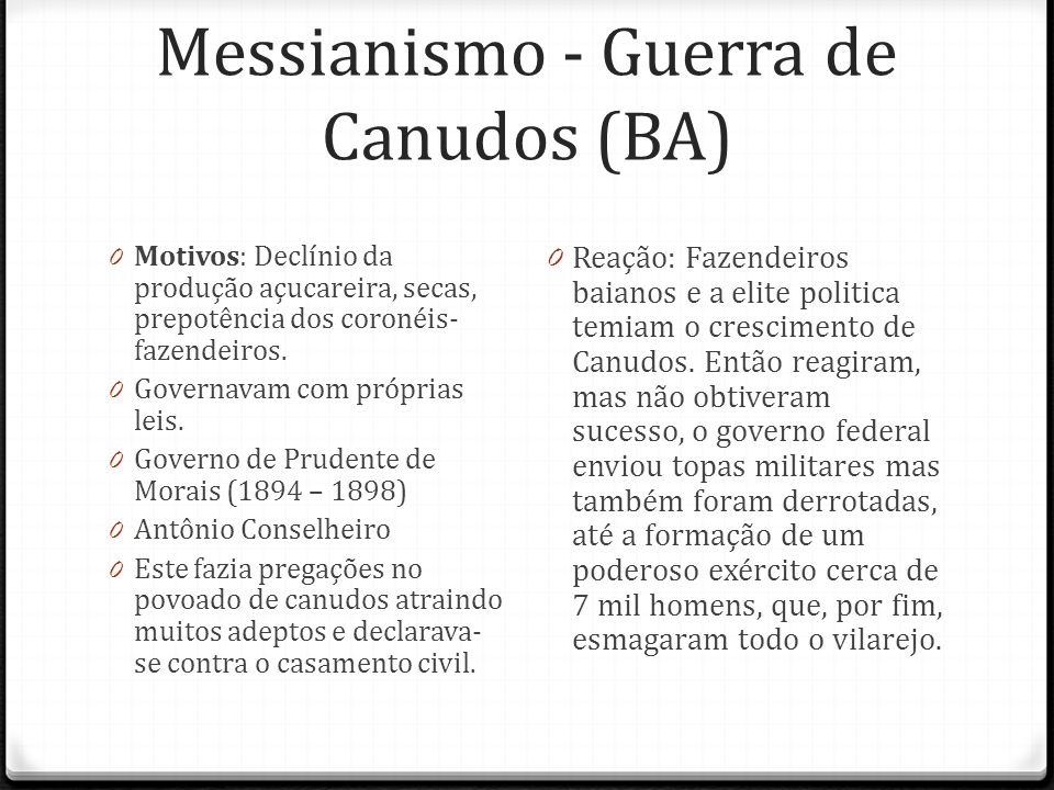 Messianismo - Guerra de Canudos (BA)
