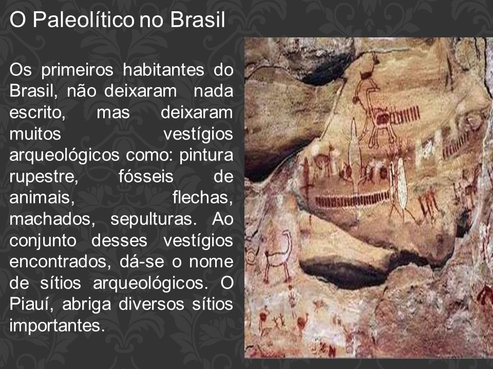 O Paleolítico no Brasil