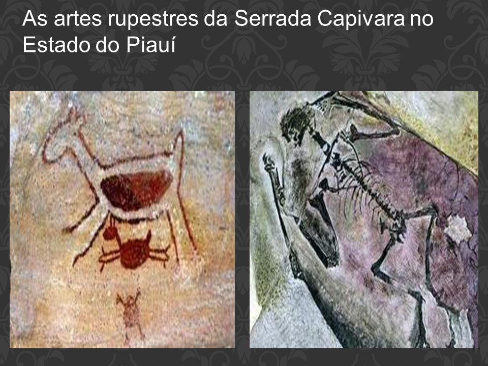As artes rupestres da Serrada Capivara no Estado do Piauí