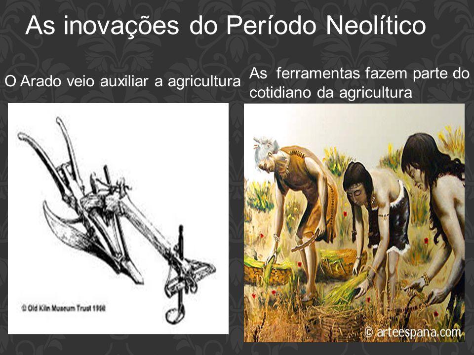 As inovações do Período Neolítico