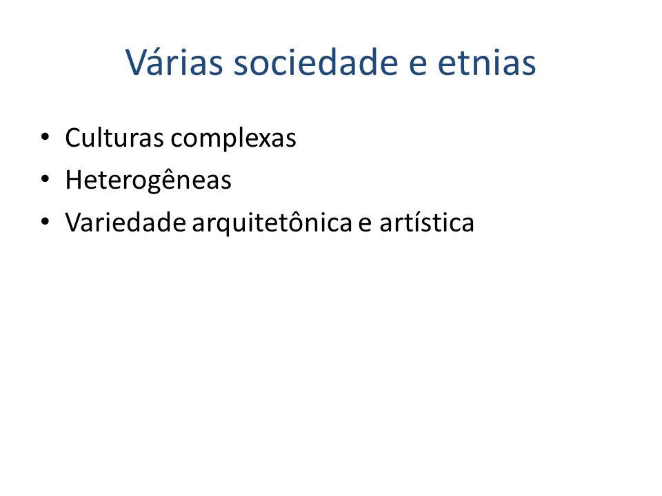 Várias sociedade e etnias