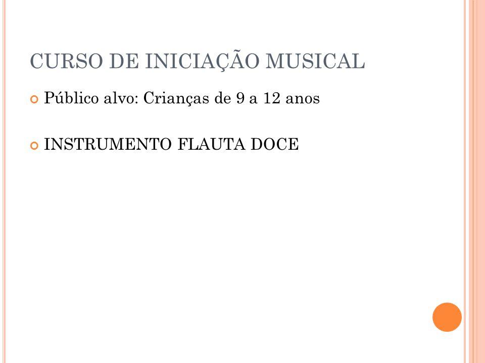 CURSO DE INICIAÇÃO MUSICAL