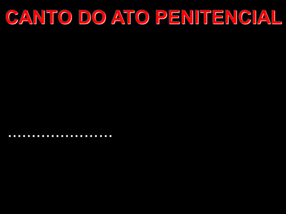 CANTO DO ATO PENITENCIAL