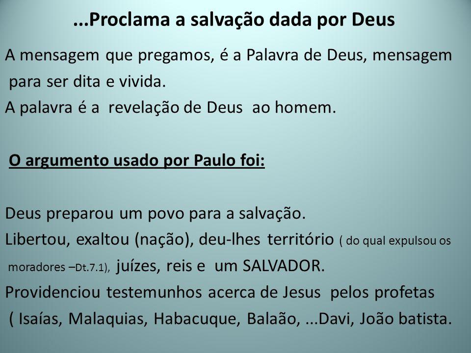 ...Proclama a salvação dada por Deus