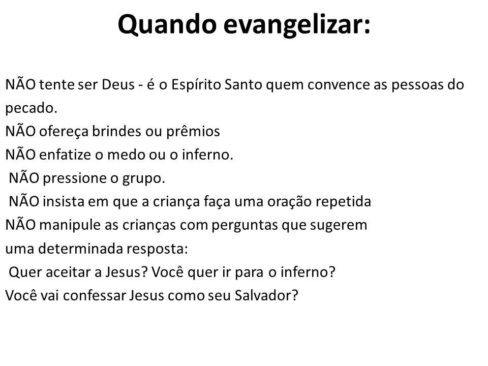 Quando evangelizar: