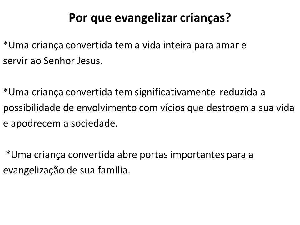 Por que evangelizar crianças