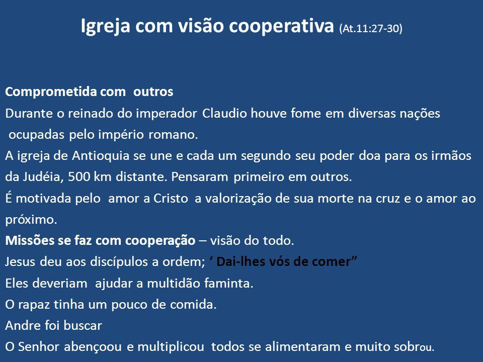 Igreja com visão cooperativa (At.11:27-30)