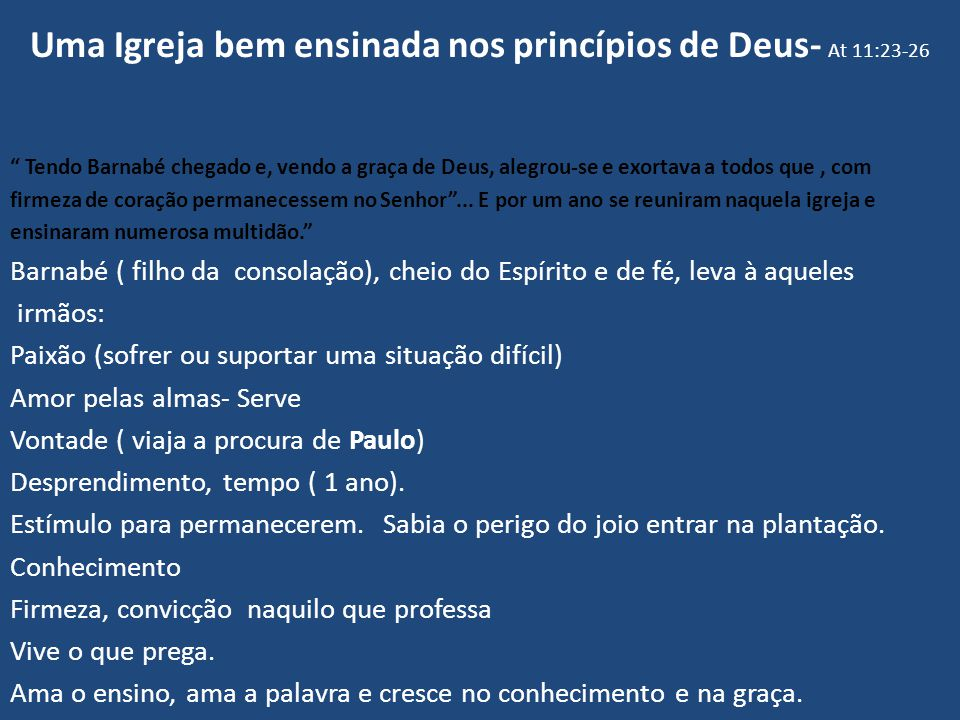 Uma Igreja bem ensinada nos princípios de Deus- At 11:23-26