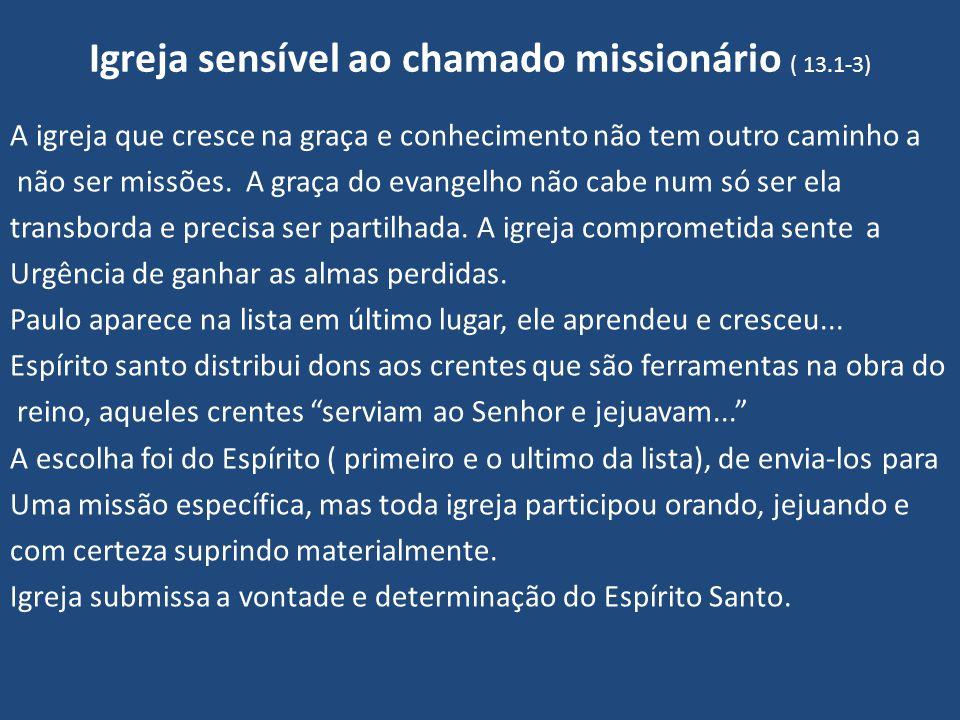 Igreja sensível ao chamado missionário ( 13.1-3)