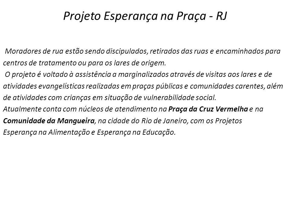 Projeto Esperança na Praça - RJ