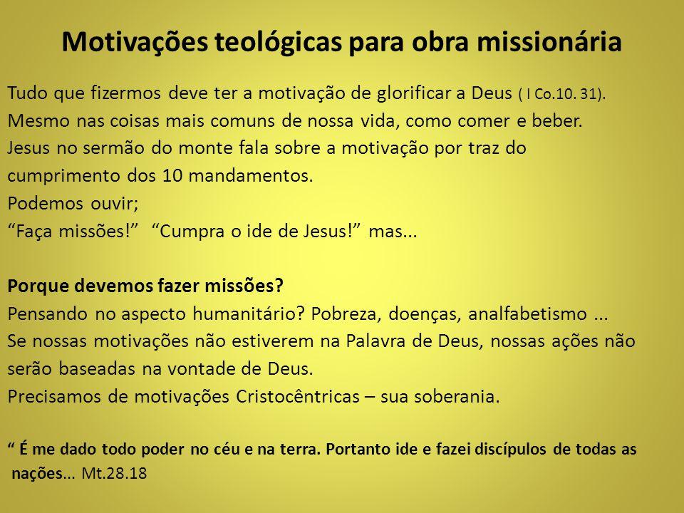 Motivações teológicas para obra missionária