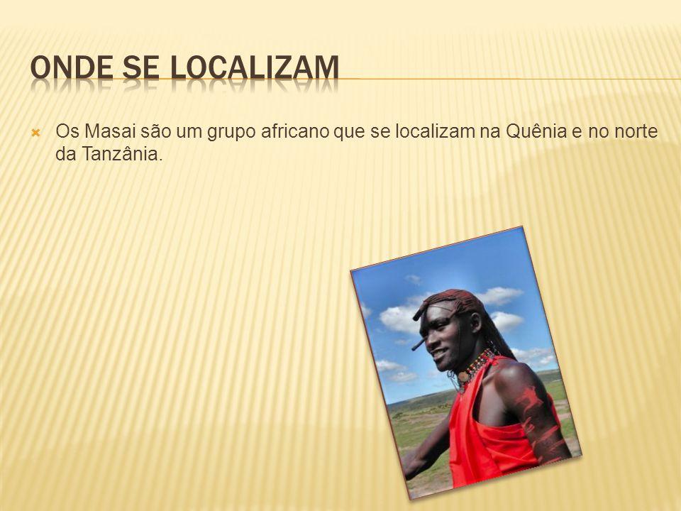 Onde se localizam Os Masai são um grupo africano que se localizam na Quênia e no norte da Tanzânia.